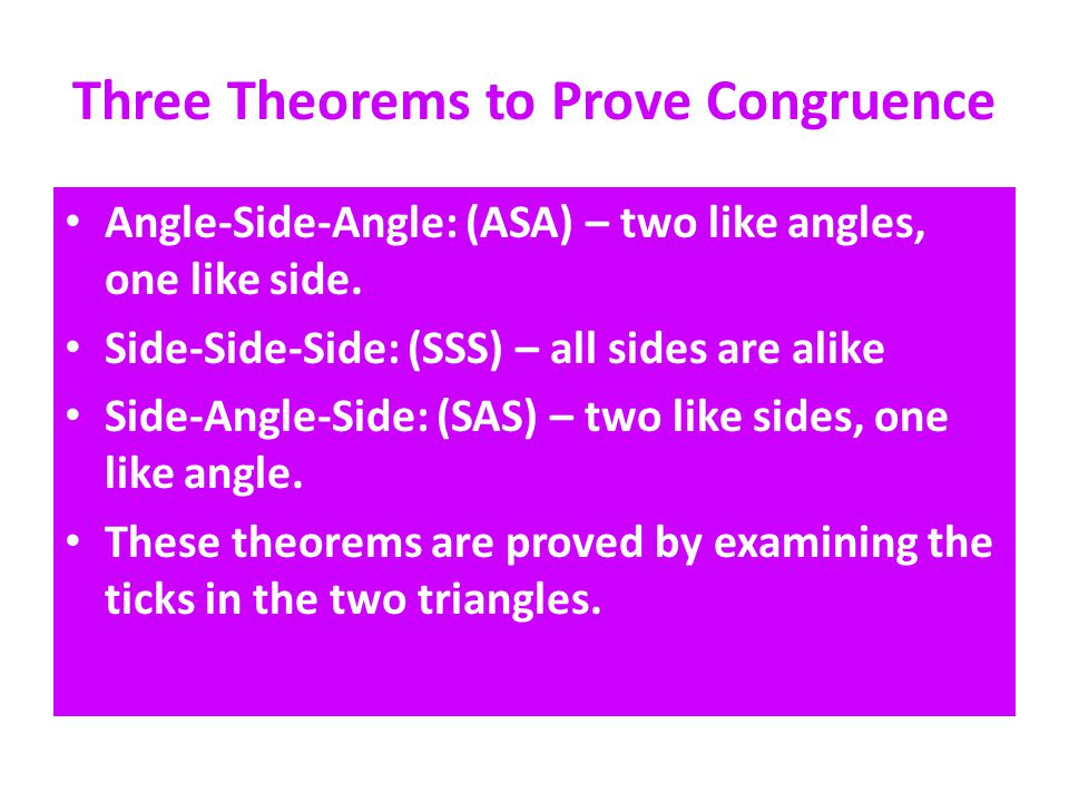 Three Theorems to Prove Congruence