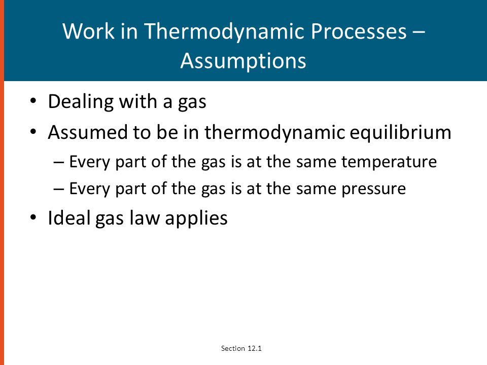 Work in Thermodynamic Processes – Assumptions