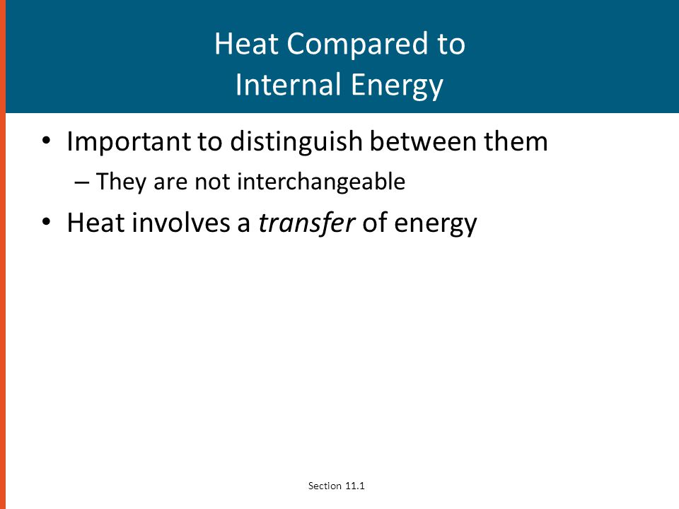 Heat Compared to Internal Energy
