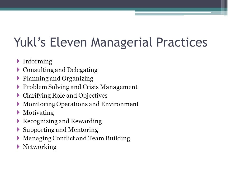 Yukl's Eleven Managerial Practices