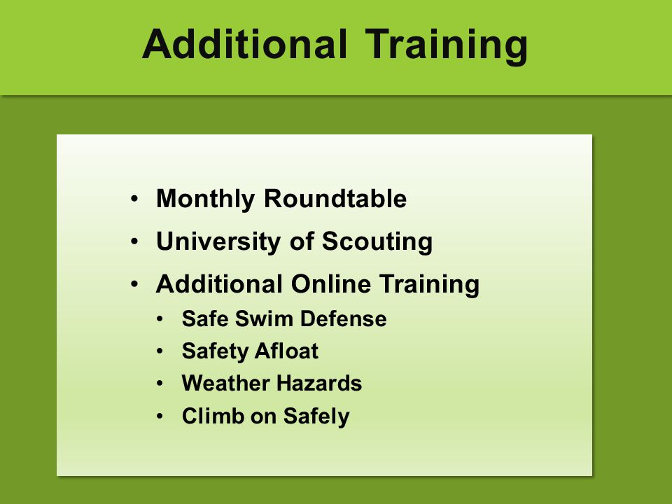 Additional Training Monthly Roundtable University of Scouting