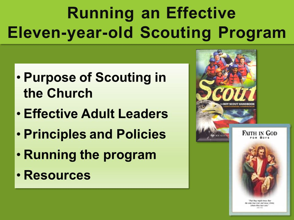 Running an Effective Eleven-year-old Scouting Program