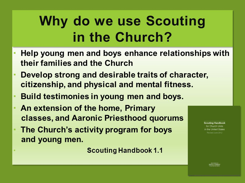 Why do we use Scouting in the Church