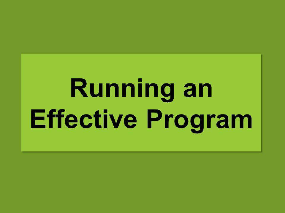 Running an Effective Program