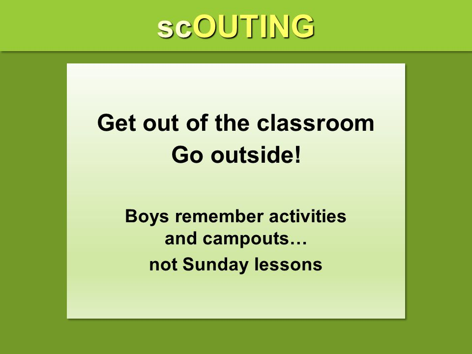 Get out of the classroom Boys remember activities