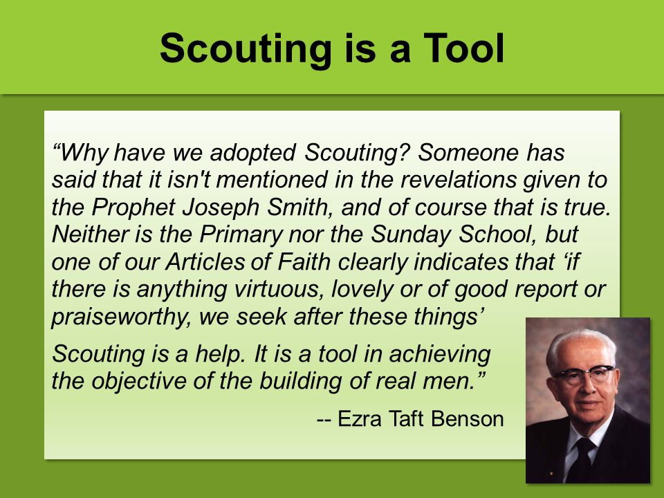 Scouting is a Tool