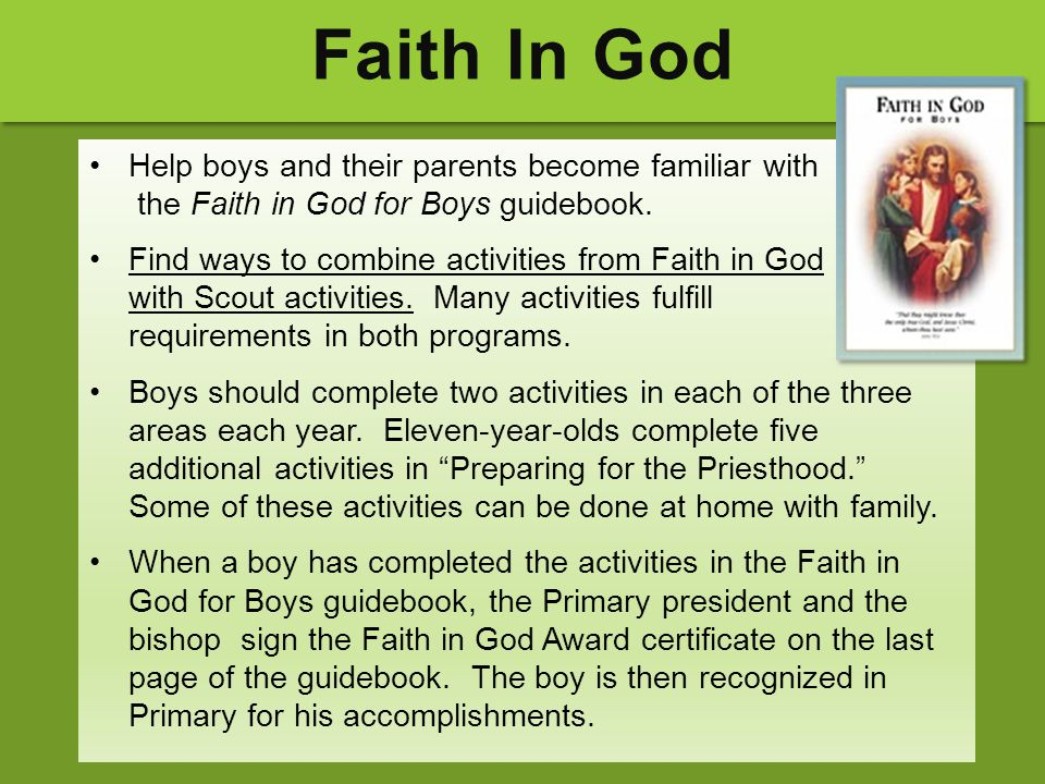 Faith In God Help boys and their parents become familiar with