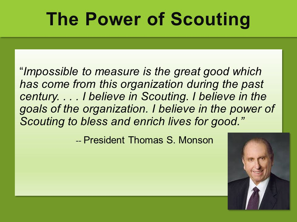 The Power of Scouting