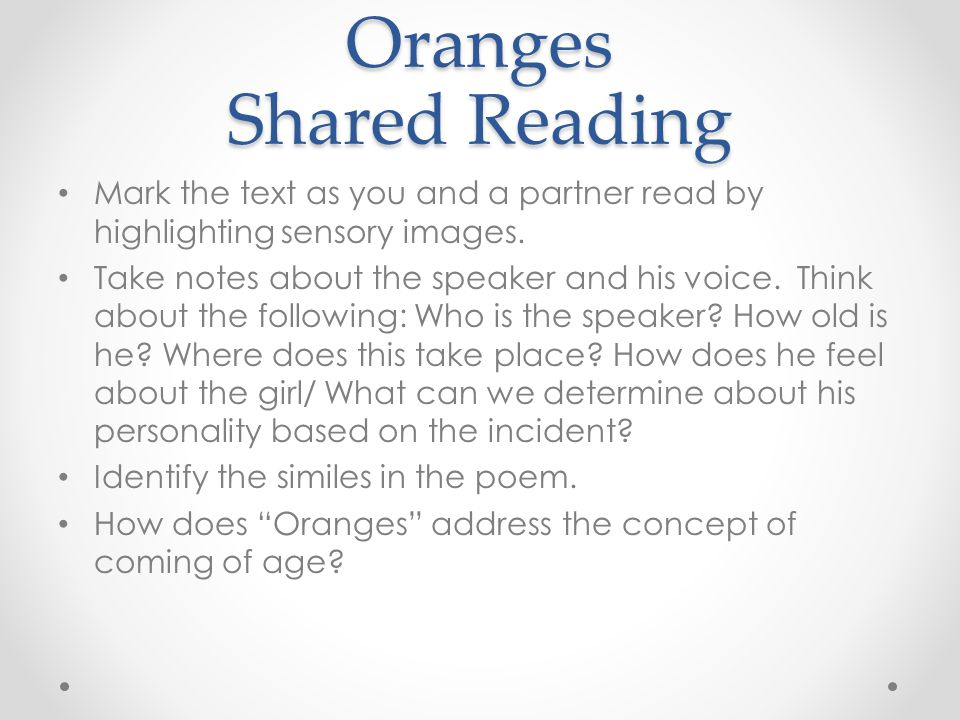 Oranges Shared Reading
