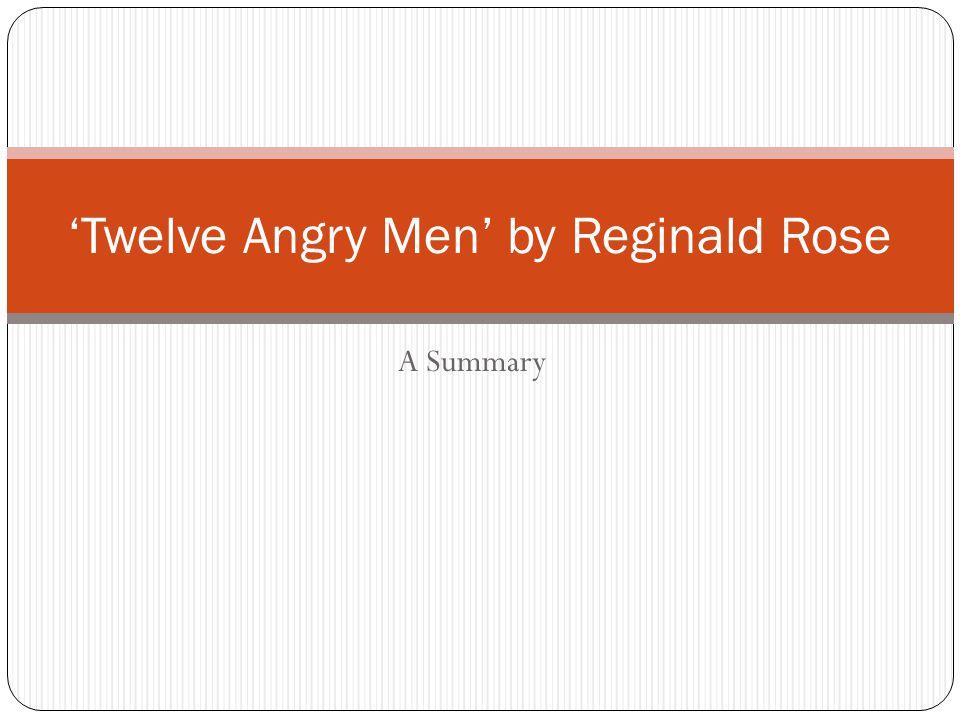 'Twelve Angry Men' by Reginald Rose
