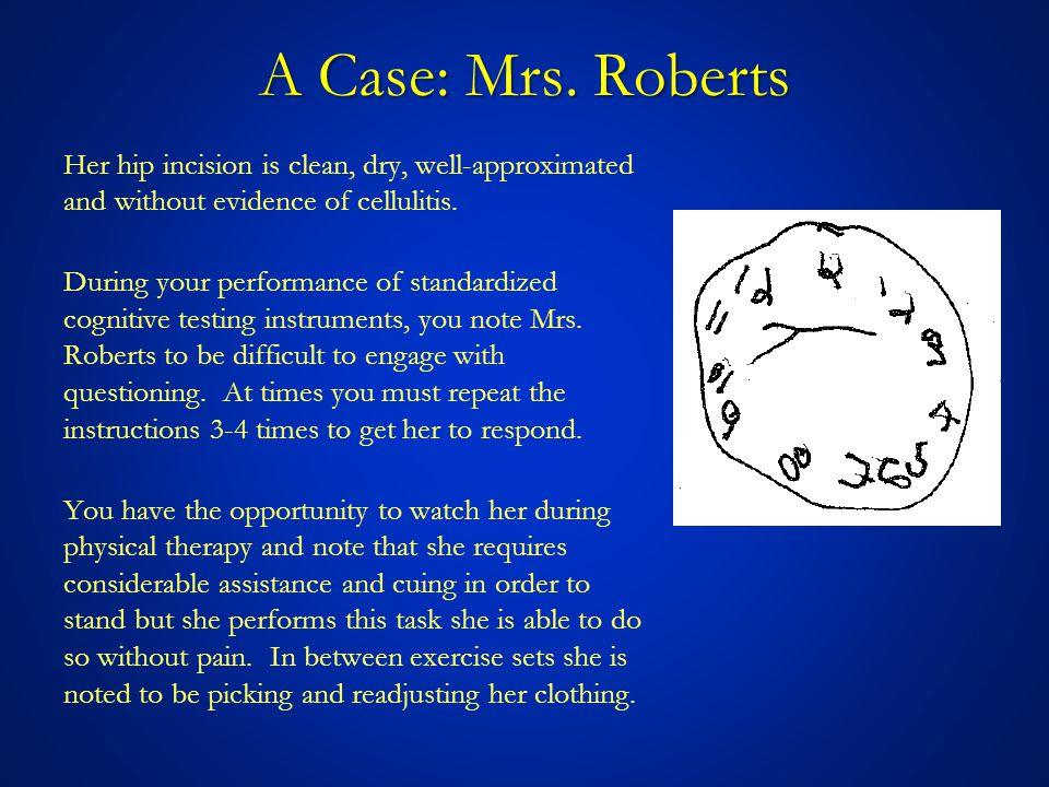 A Case: Mrs. Roberts