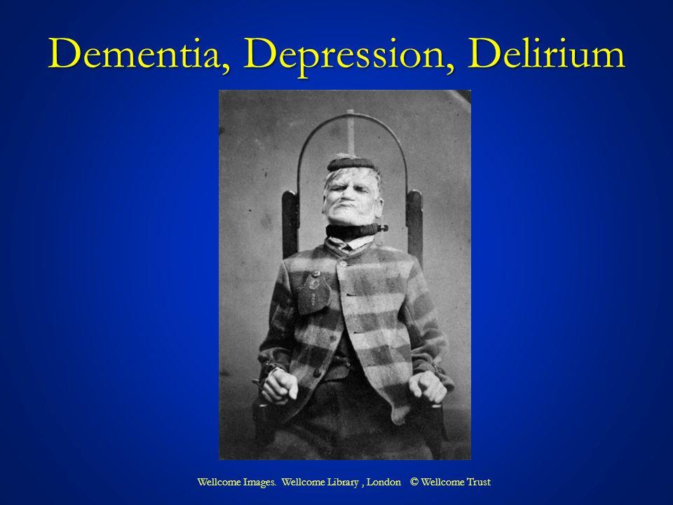 Dementia, Depression, Delirium