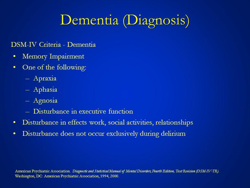 Dementia (Diagnosis) DSM-IV Criteria - Dementia Memory Impairment