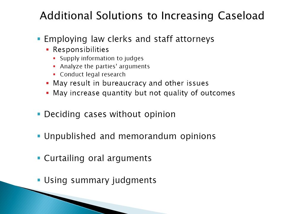 Additional Solutions to Increasing Caseload