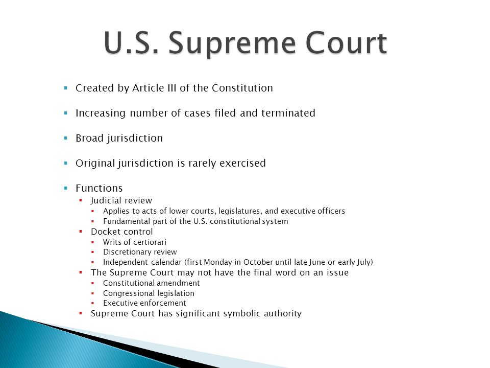 U.S. Supreme Court Created by Article III of the Constitution