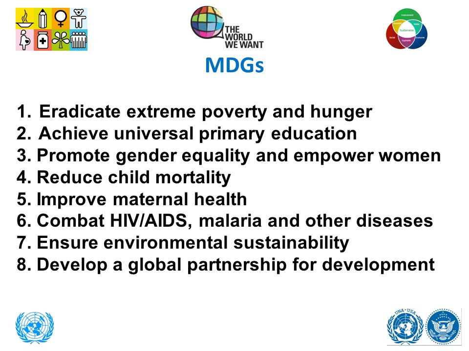 MDGs Eradicate extreme poverty and hunger