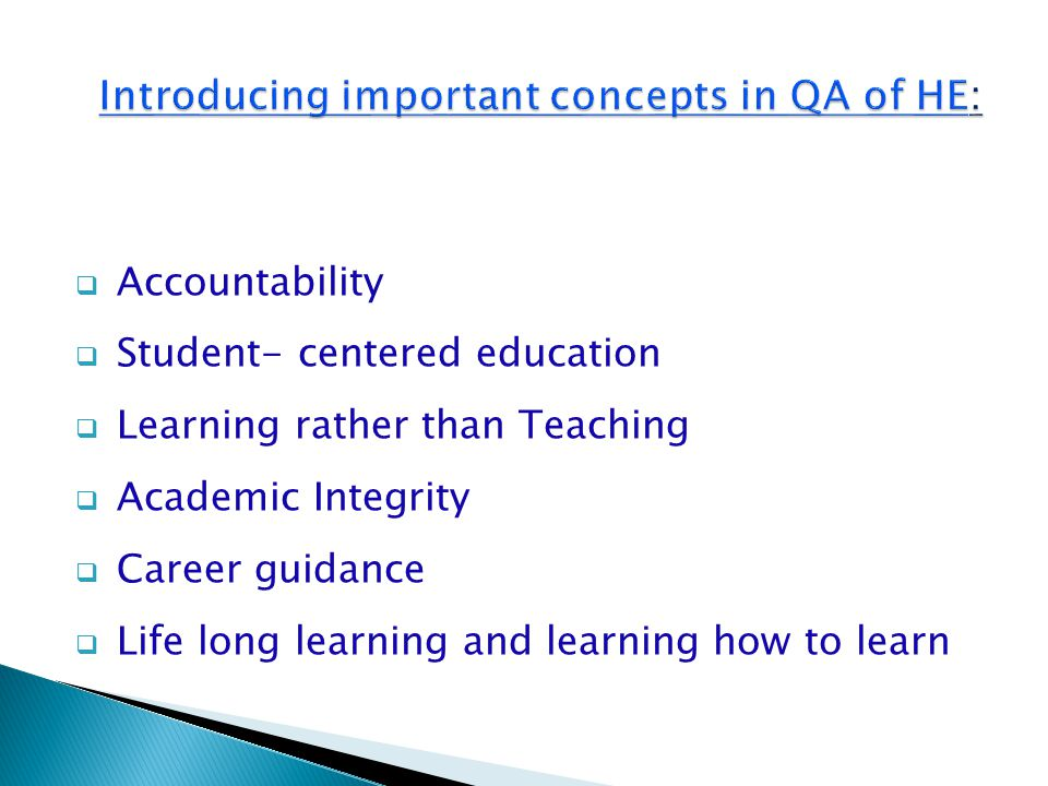 Introducing important concepts in QA of HE: