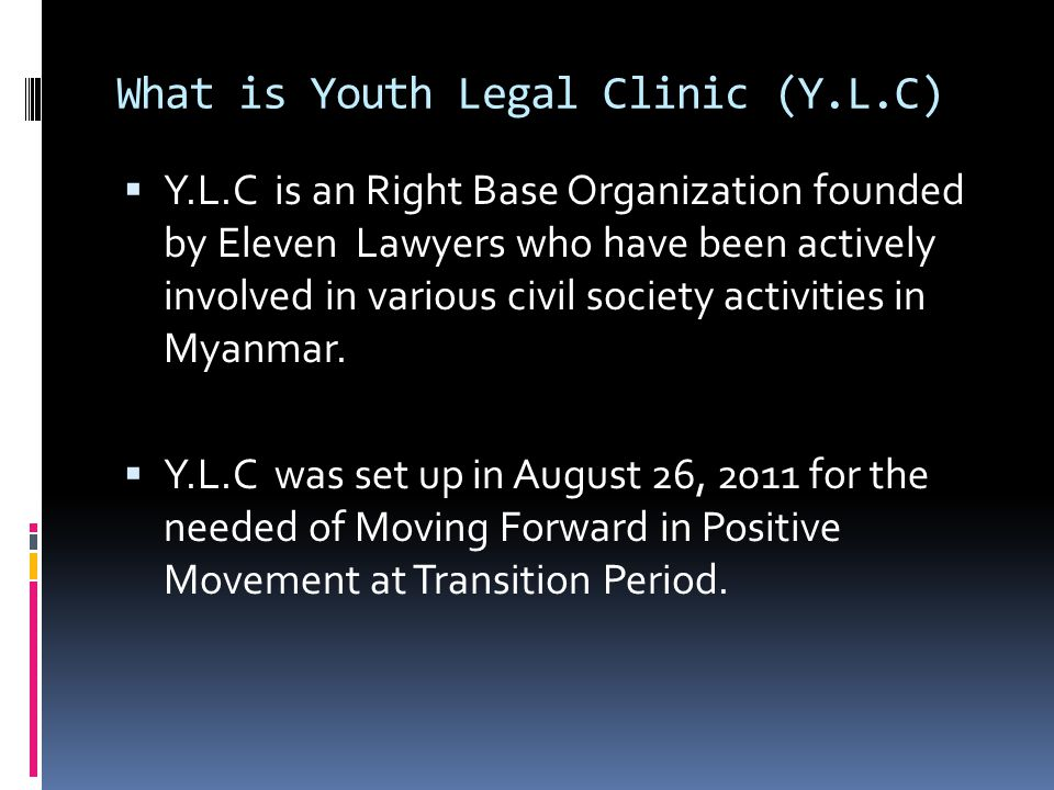 What is Youth Legal Clinic (Y.L.C)