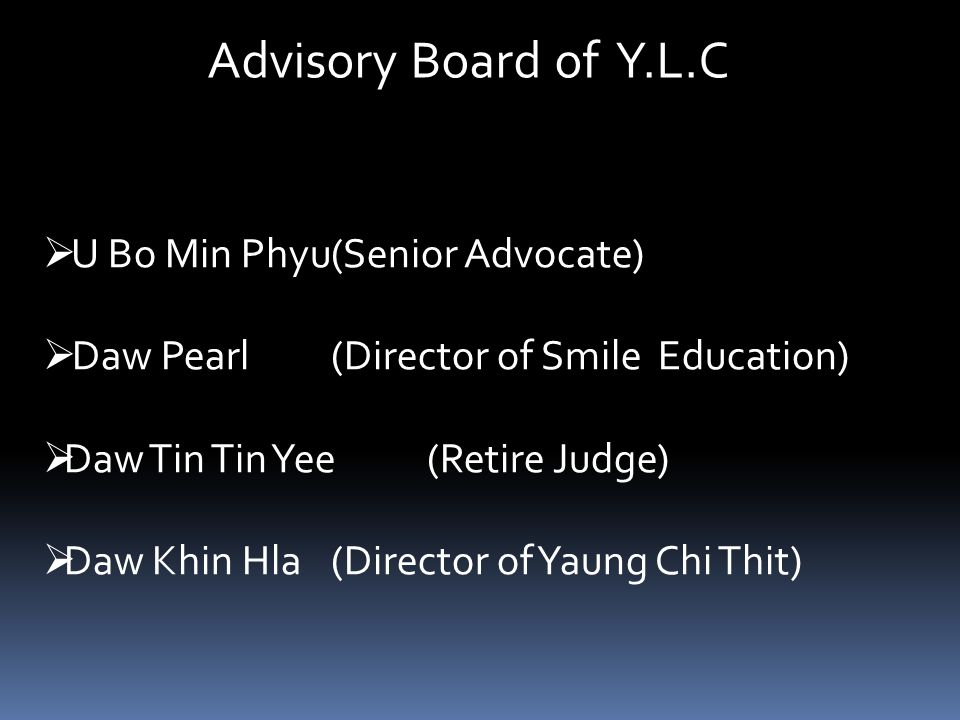 Advisory Board of Y.L.C U Bo Min Phyu (Senior Advocate)