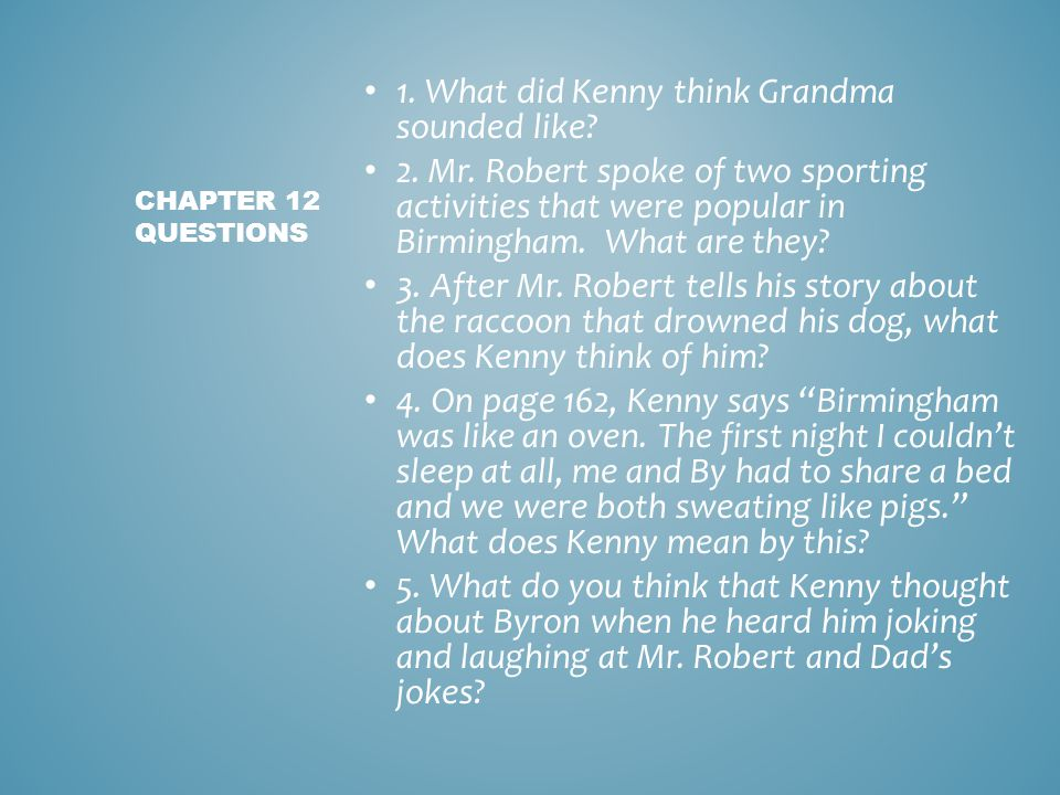 1. What did Kenny think Grandma sounded like
