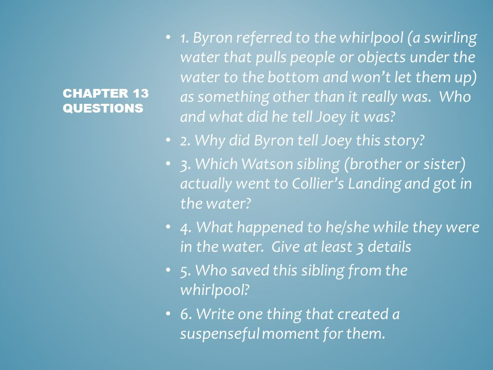 2. Why did Byron tell Joey this story