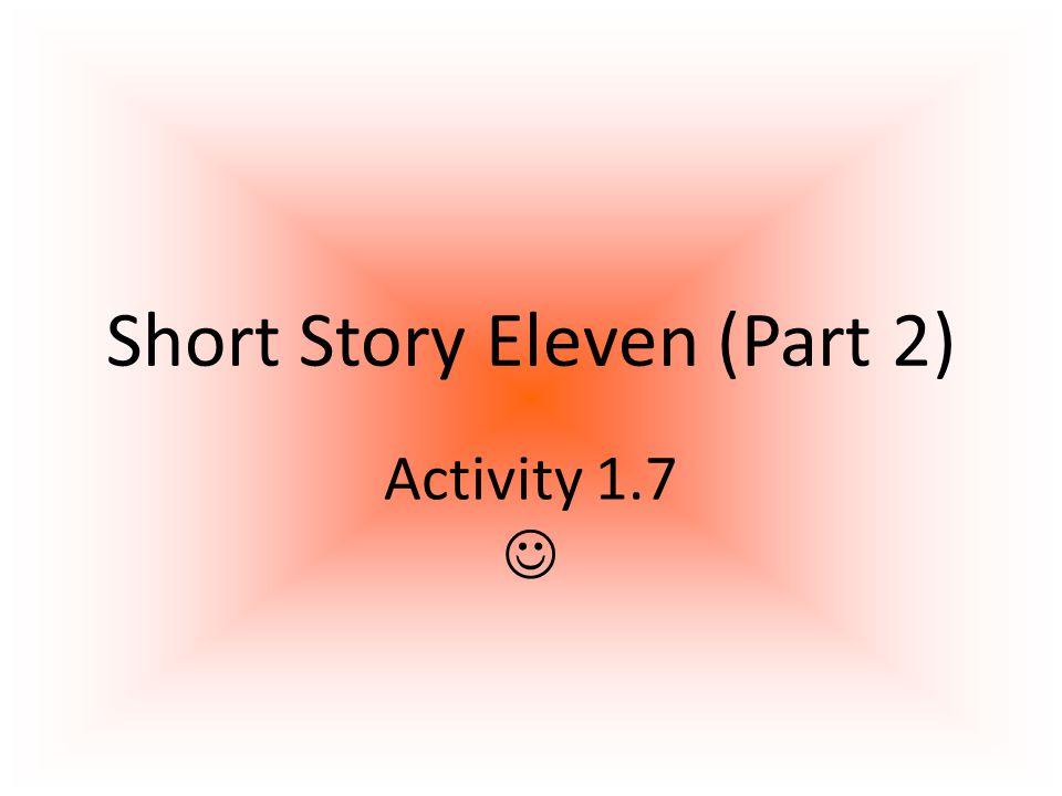 Short Story Eleven (Part 2)