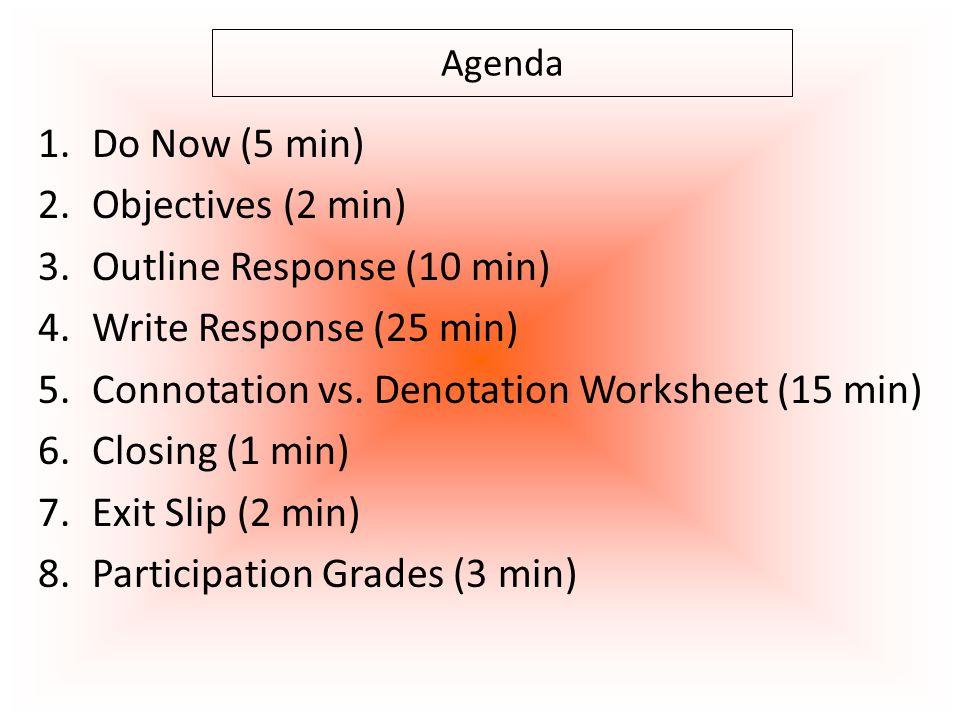 Outline Response (10 min) Write Response (25 min)