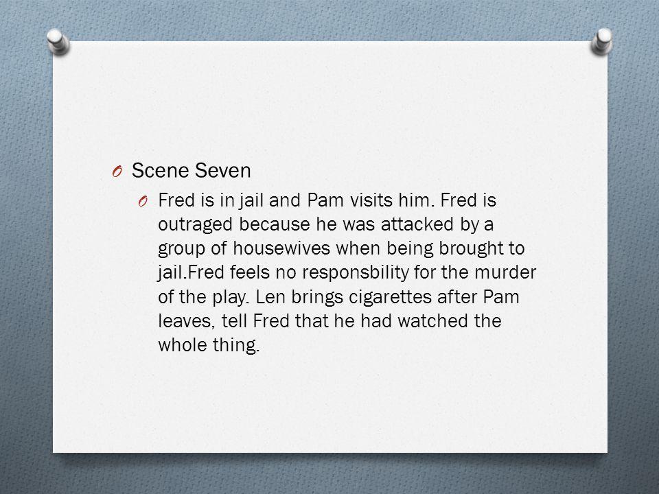 Scene Seven