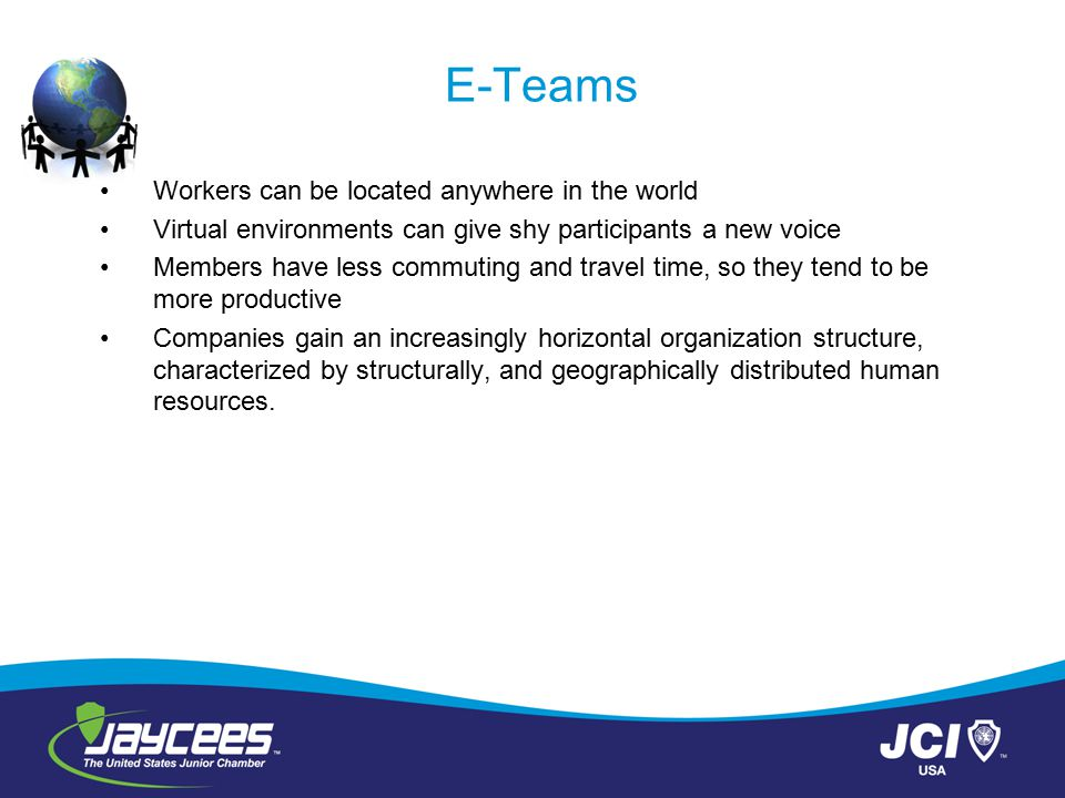 E-Teams Workers can be located anywhere in the world