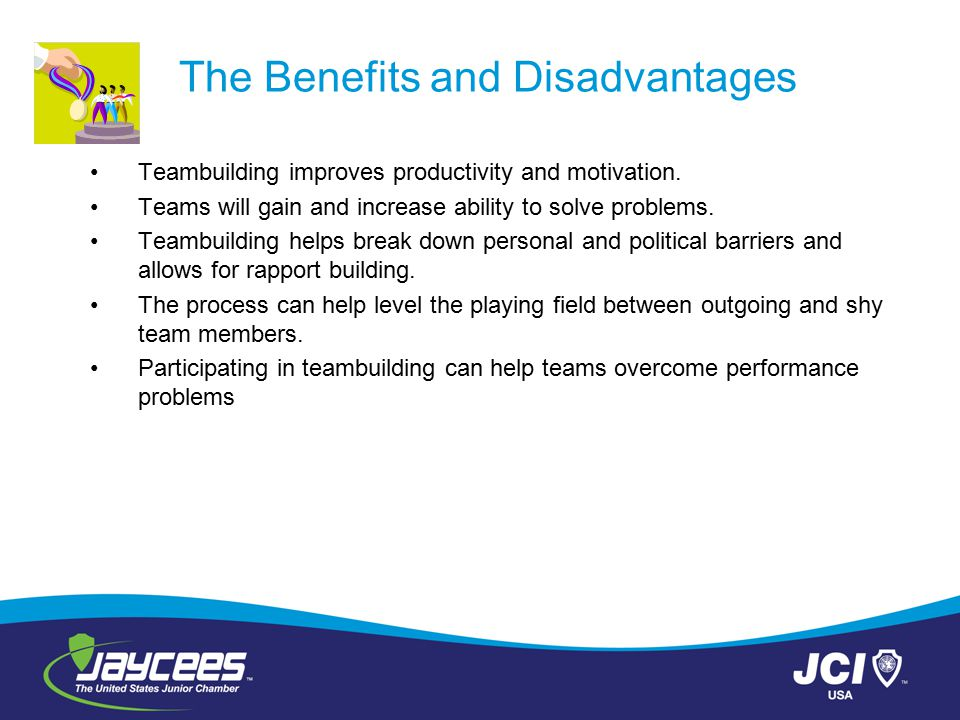 The Benefits and Disadvantages
