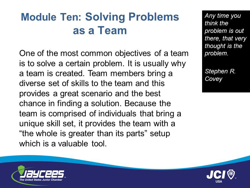 Module Ten: Solving Problems as a Team