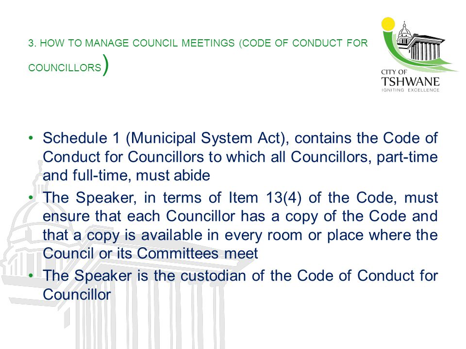 3. HOW TO MANAGE COUNCIL MEETINGS (CODE OF CONDUCT FOR COUNCILLORS)