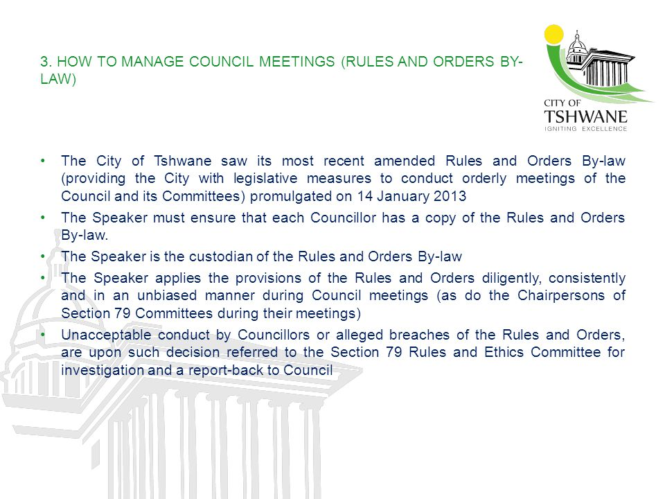 3. HOW TO MANAGE COUNCIL MEETINGS (RULES AND ORDERS BY-LAW)
