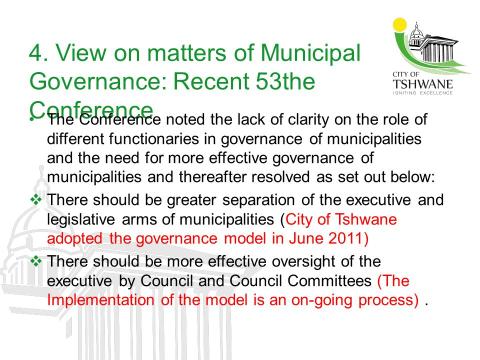 4. View on matters of Municipal Governance: Recent 53the Conference