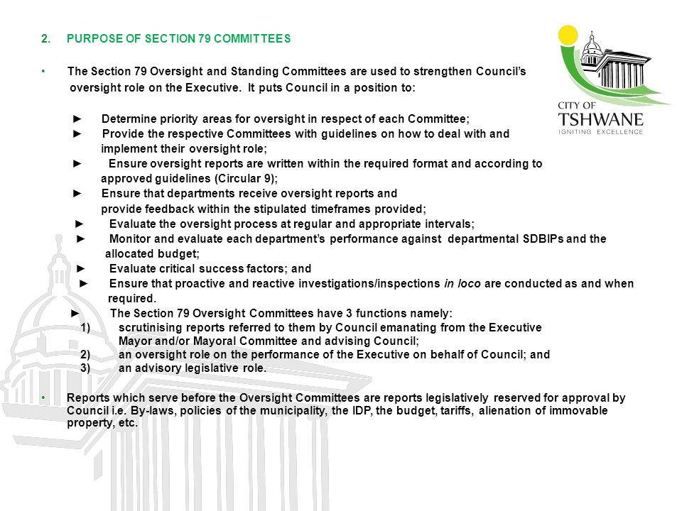 PURPOSE OF SECTION 79 COMMITTEES