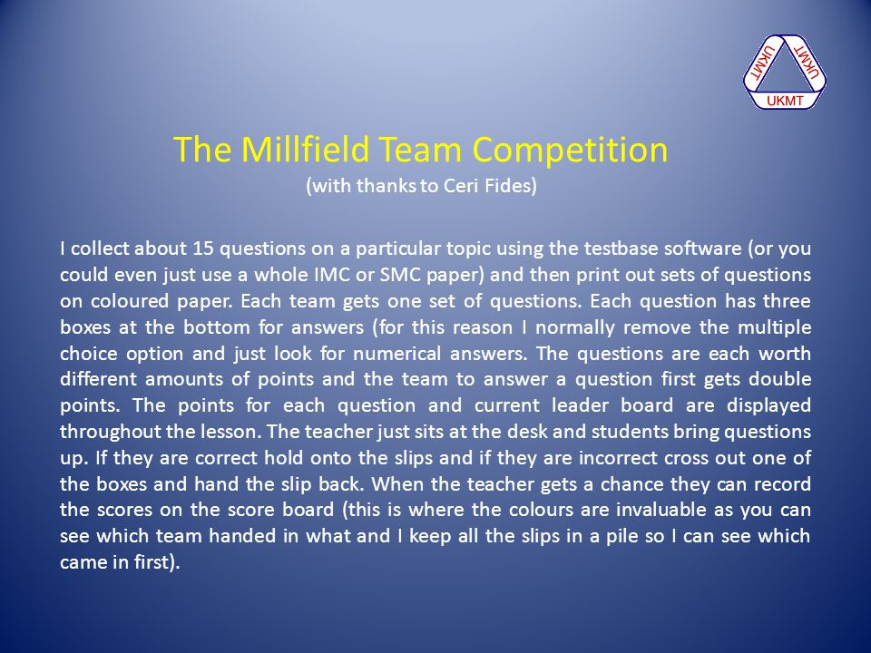 The Millfield Team Competition