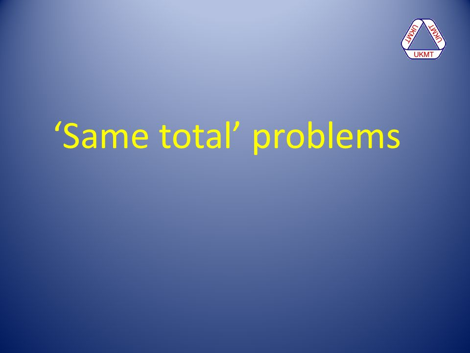 'Same total' problems