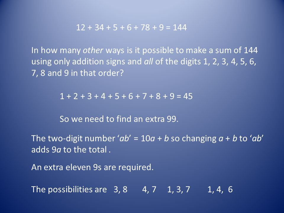 In how many other ways is it possible to make a sum of 144