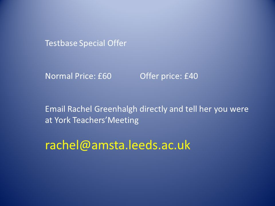 rachel@amsta.leeds.ac.uk Testbase Special Offer