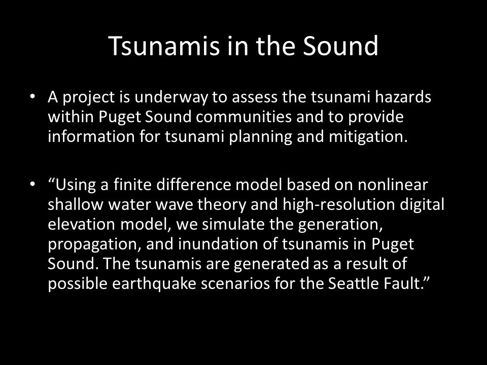 Tsunamis in the Sound