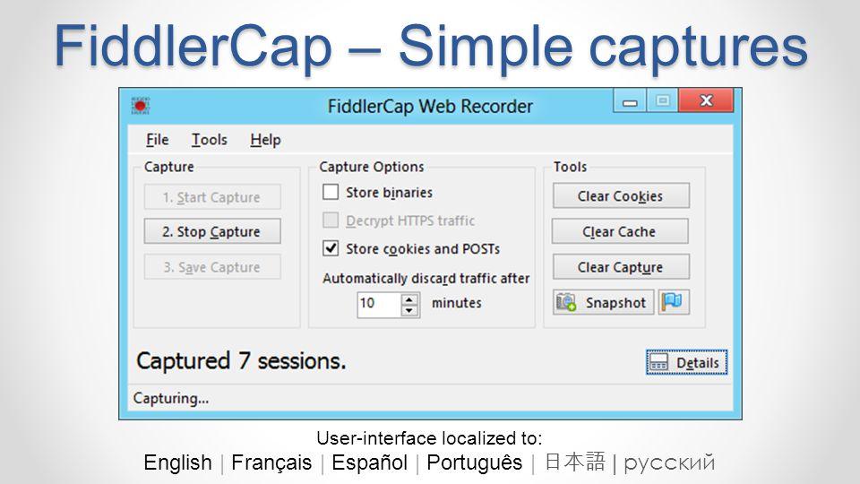 FiddlerCap – Simple captures