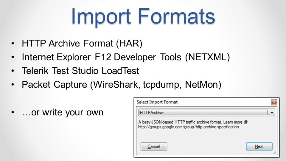 Import Formats HTTP Archive Format (HAR)