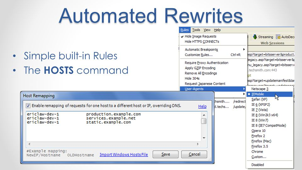 Automated Rewrites Simple built-in Rules The HOSTS command