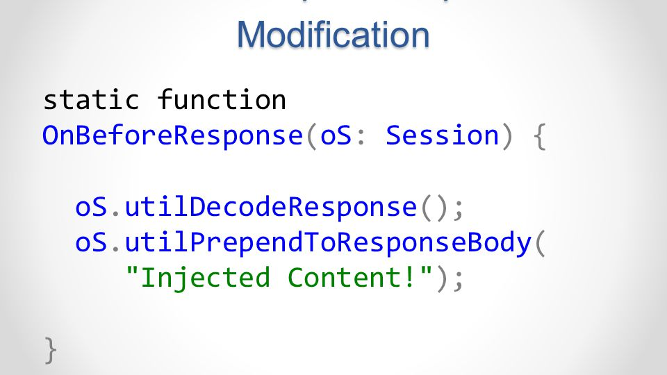 FiddlerScript – Response Modification