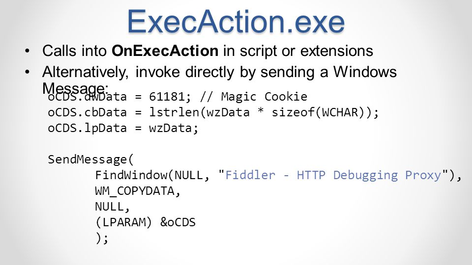 ExecAction.exe Calls into OnExecAction in script or extensions