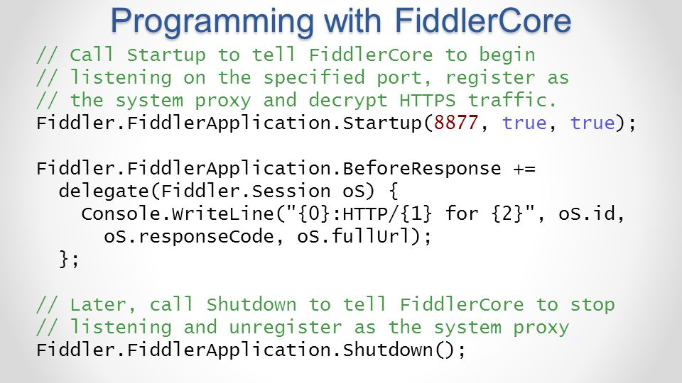 Programming with FiddlerCore