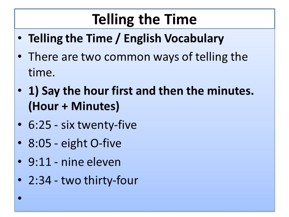 Telling the Time Telling the Time / English Vocabulary