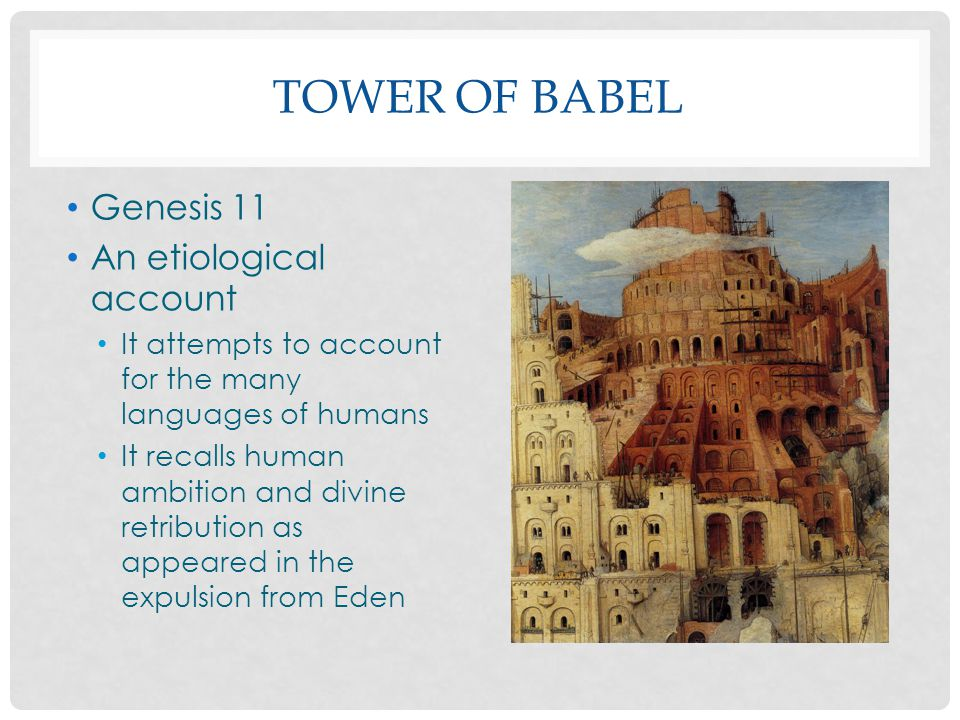 Tower of Babel Genesis 11 An etiological account