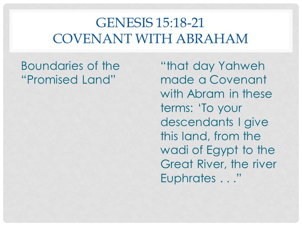Genesis 15:18-21 Covenant with Abraham