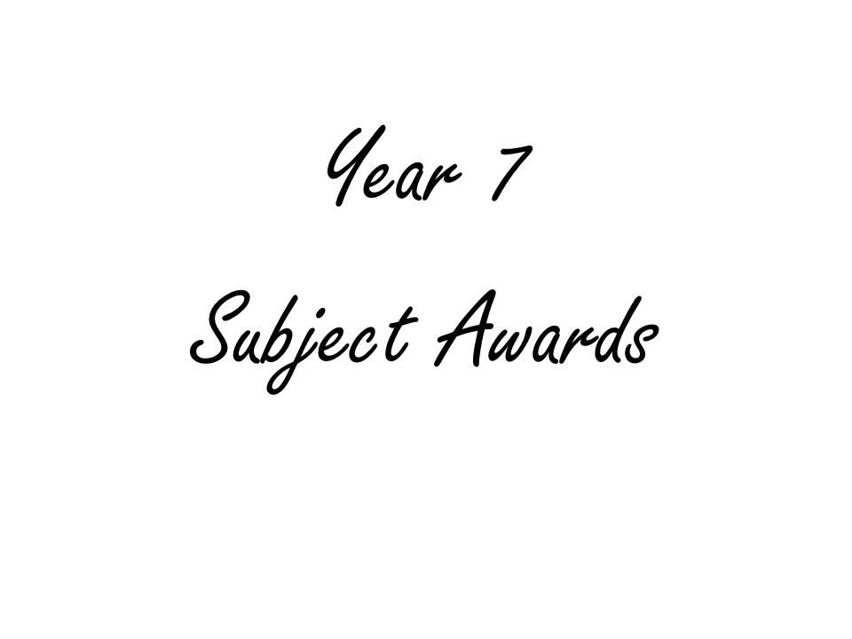 Year 7 Subject Awards